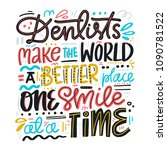 hand drawn dental quote. hand... | Shutterstock .eps vector #1090781522