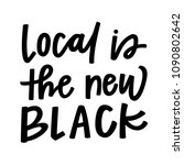 local is the new black | Shutterstock .eps vector #1090802642