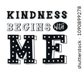 kindness begins with me  ...   Shutterstock .eps vector #1090899278
