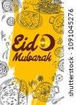 hand drawn food and eid mubarak ... | Shutterstock .eps vector #1091045276