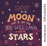 shoot for the moon poster hand... | Shutterstock .eps vector #1091104292