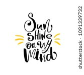 sun shine on my mind hand drawn ... | Shutterstock .eps vector #1091339732