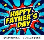 happy father's day hero vector... | Shutterstock .eps vector #1091351456