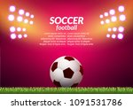 soccer football stadium... | Shutterstock .eps vector #1091531786