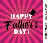happy father's day greeting... | Shutterstock .eps vector #1091535005