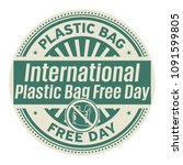 international plastic bag free... | Shutterstock .eps vector #1091599805