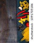 different pasta on a dark ...   Shutterstock . vector #1091705186