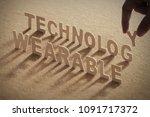 wearable technology wood word...   Shutterstock . vector #1091717372