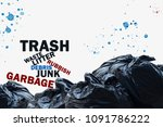 trash concept with stacked...   Shutterstock . vector #1091786222