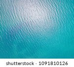 blue sea for background | Shutterstock . vector #1091810126