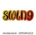 pair dance swing. music jazz.... | Shutterstock .eps vector #1091841212
