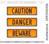 caution. danger. beware. set of ... | Shutterstock .eps vector #1091942456