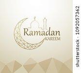 ramadan kareem islamic design... | Shutterstock .eps vector #1092057362