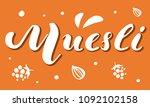 muesli lettering white vector... | Shutterstock .eps vector #1092102158