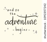 the phrase 'and so the... | Shutterstock .eps vector #1092357242