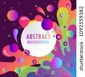 full color abstract splash... | Shutterstock .eps vector #1092559382