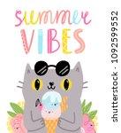 summer vibes illustration | Shutterstock . vector #1092599552