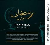 ramadan mubarak calligraphy... | Shutterstock .eps vector #1093006148