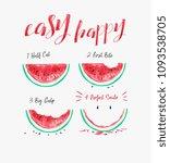 happy slogan with watermelon...   Shutterstock .eps vector #1093538705