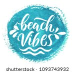 summer holidays quotes. vector... | Shutterstock .eps vector #1093743932
