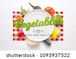 vegetables fresh and healthy... | Shutterstock . vector #1093937522