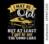 funny car saying   quote. 100 ... | Shutterstock .eps vector #1094071235