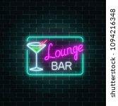 neon cocktails lounge bar sign... | Shutterstock .eps vector #1094216348