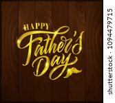 happy father s day handwritten... | Shutterstock .eps vector #1094479715