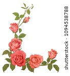 branches pink roses  bouquet... | Shutterstock .eps vector #1094538788