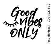 good vibes only   funny... | Shutterstock .eps vector #1094627582