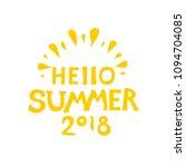 hello summer 2018. graphic...   Shutterstock .eps vector #1094704085