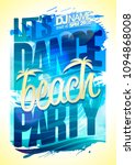 let's dance  beach party poster ... | Shutterstock .eps vector #1094868008