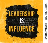 leadership is influence.... | Shutterstock .eps vector #1094873306