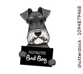 Schnauzer Dog Bad Boy. Arrest...