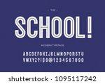 school modern font. alphabet... | Shutterstock .eps vector #1095117242