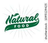 natural food. vector and... | Shutterstock .eps vector #1095129425
