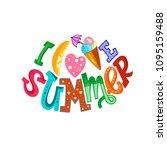 """hand lettering """"i love summer"""". ...   Shutterstock .eps vector #1095159488"""