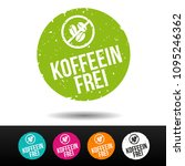 caffeine free badge. german... | Shutterstock .eps vector #1095246362