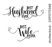 best husband ever and best wife ... | Shutterstock .eps vector #1095570368
