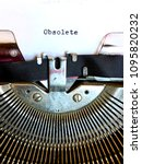 the word obsolete typed in... | Shutterstock . vector #1095820232