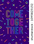 come together. motivation... | Shutterstock .eps vector #1095825152