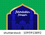 ramadhan greeting background | Shutterstock .eps vector #1095913892