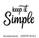 keep it simple  hand sketched... | Shutterstock .eps vector #1095973412