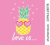 pineapple with glasses tropical ... | Shutterstock .eps vector #1096118078