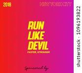 run like devil  vector tshirt... | Shutterstock .eps vector #1096193822