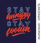 stay hungry stay foolish... | Shutterstock .eps vector #1096324676