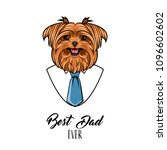 yorkshire terrier. fathers day... | Shutterstock .eps vector #1096602602