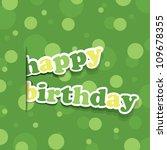 birthday card  flyer or cover... | Shutterstock .eps vector #109678355