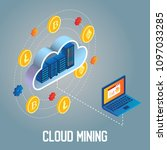 cryptocurrency cloud mining... | Shutterstock .eps vector #1097033285