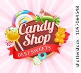 candy shop poster. colorful... | Shutterstock .eps vector #1097064548
